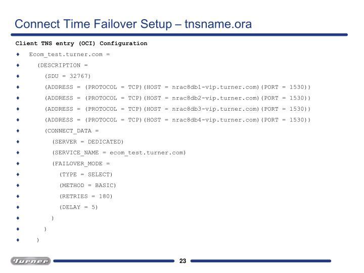 Connect Time Failover Setup – tnsname.ora
