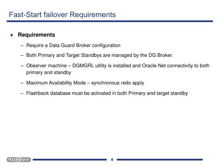 Fast-Start failover Requirements