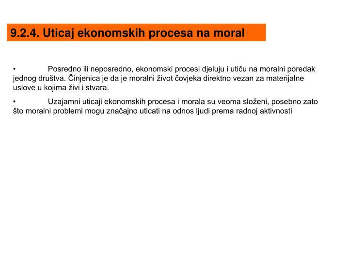 9.2.4. Uticaj ekonomskih procesa na moral