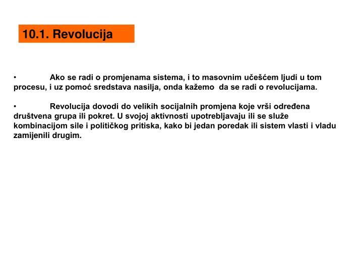 10.1. Revolucija