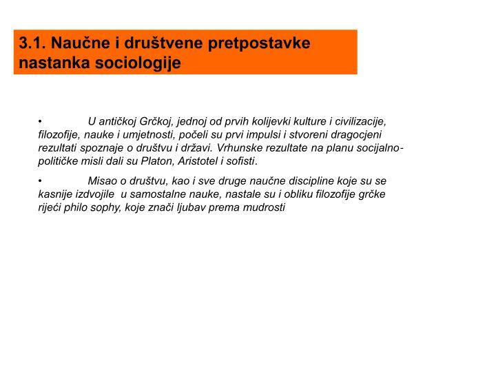3.1. Naučne i društvene pretpostavke nastanka sociologije