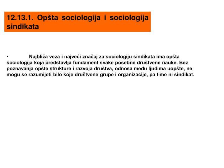 12.13.1. Opšta sociologija i sociologija sindikata