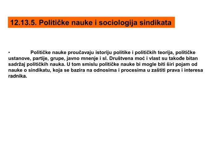 12.13.5. Političke nauke i sociologija sindikata