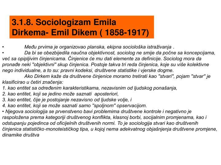 3.1.8. Sociologizam Emila Dirkema- Emil Dikem ( 1858-1917)