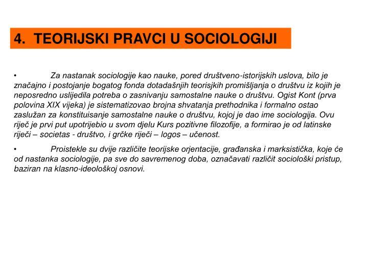 4.  TEORIJSKI PRAVCI U SOCIOLOGIJI