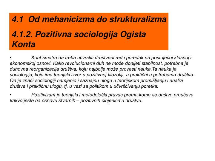 4.1  Od mehanicizma do strukturalizma