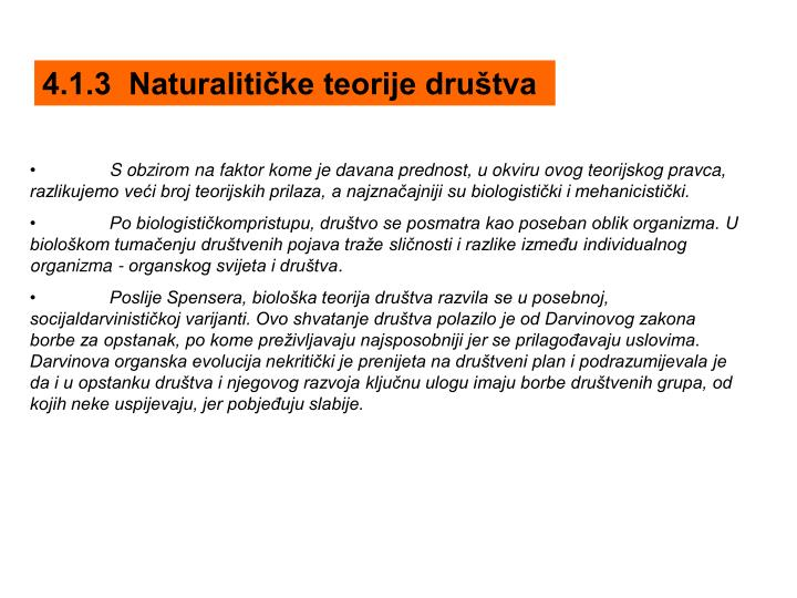 4.1.3  Naturalitičke teorije društva