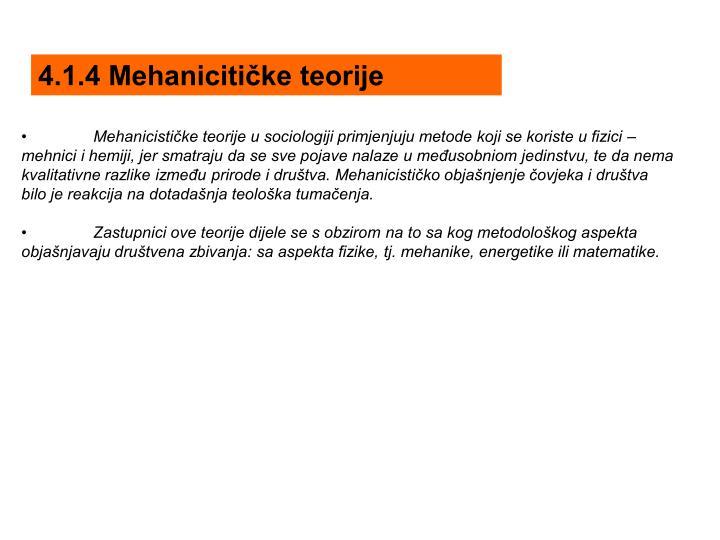 4.1.4 Mehanicitičke teorije