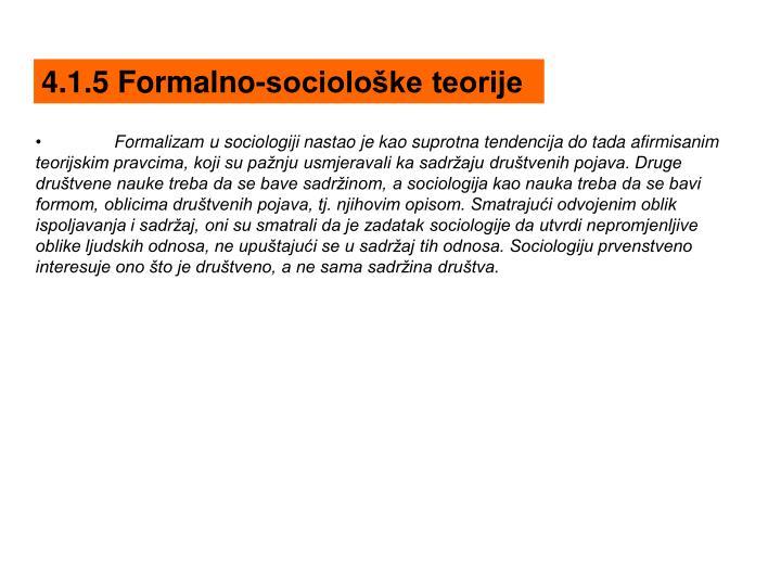 4.1.5 Formalno-sociološke teorije