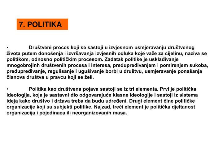 7. POLITIKA