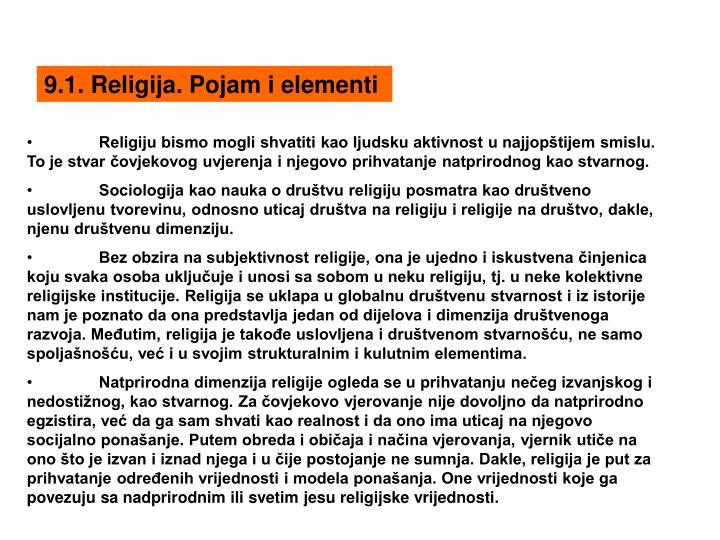 9.1. Religija. Pojam i elementi