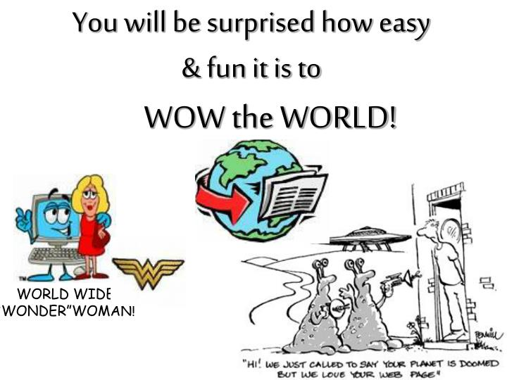 You will be surprised how easy & fun it is to