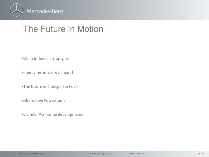 The future in motion