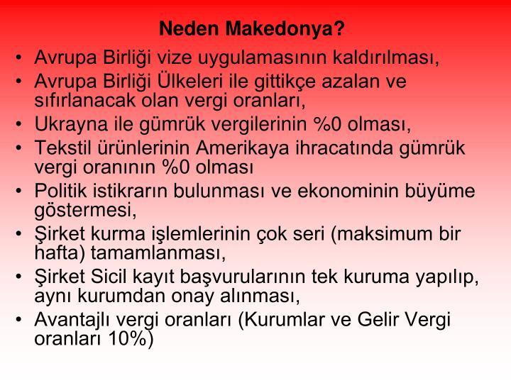Neden Makedonya?