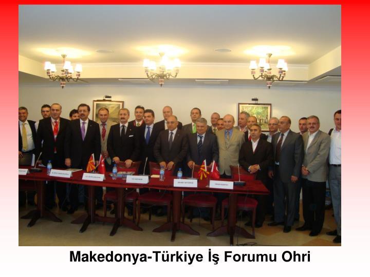Makedonya-Türkiye İş Forumu