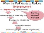 use expansionary monetary policy
