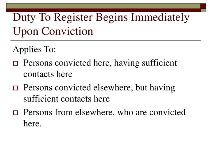 Duty To Register Begins Immediately Upon Conviction