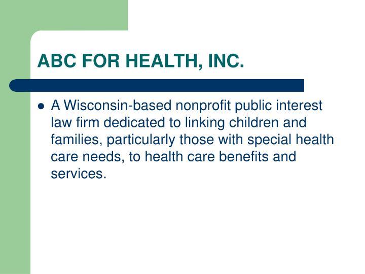 ABC FOR HEALTH, INC.