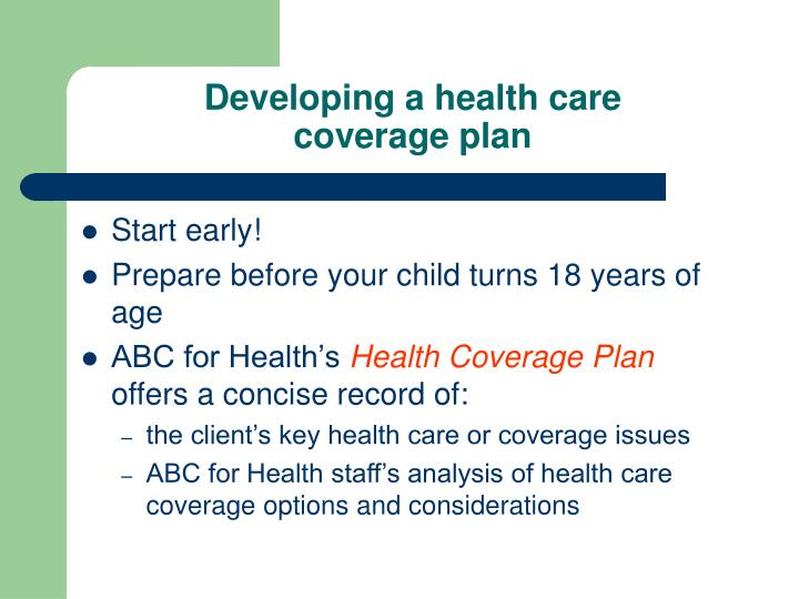 Developing a health care