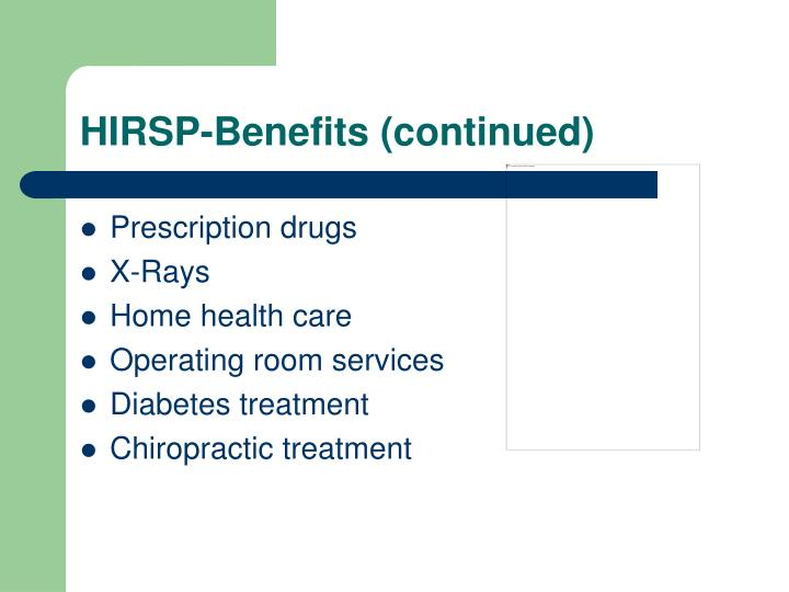 HIRSP-Benefits (continued)