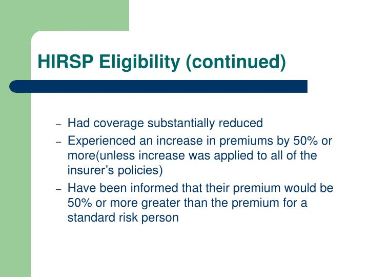 HIRSP Eligibility (continued)