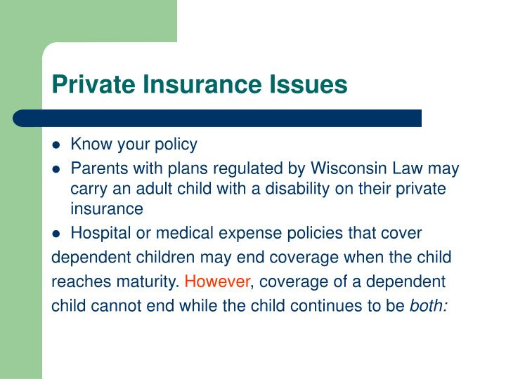 Private Insurance Issues