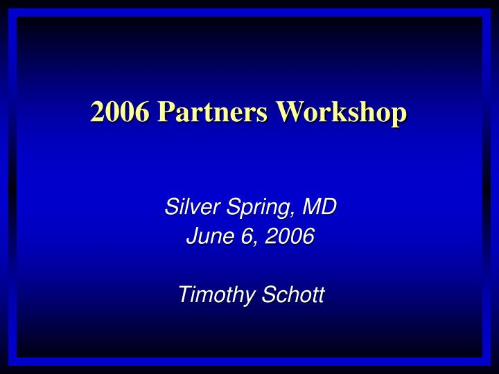 Silver spring md june 6 2006 timothy schott