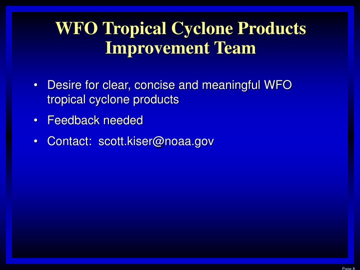 WFO Tropical Cyclone Products Improvement Team