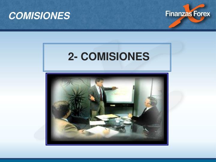 2- COMISIONES