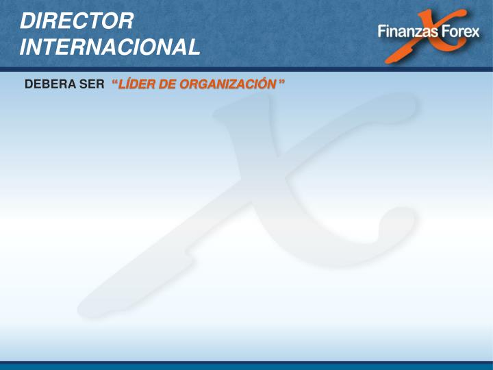 DIRECTOR INTERNACIONAL