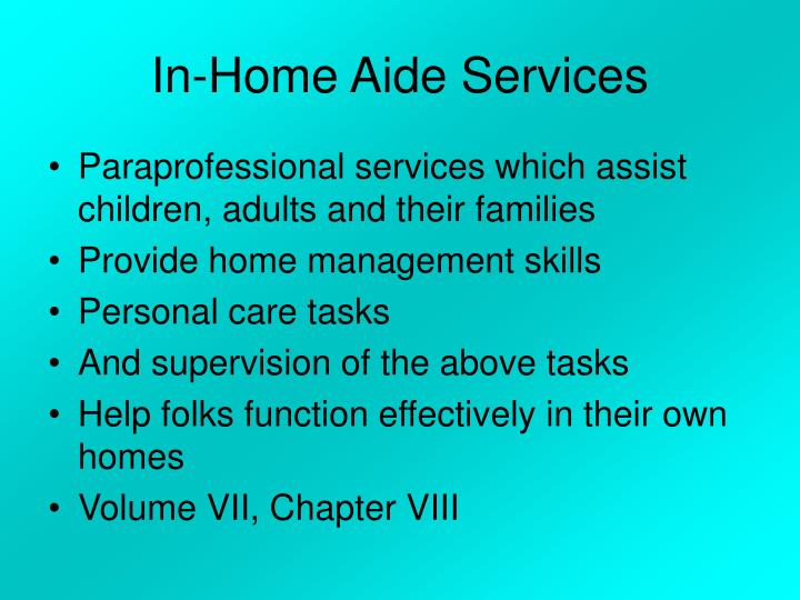 In-Home Aide Services
