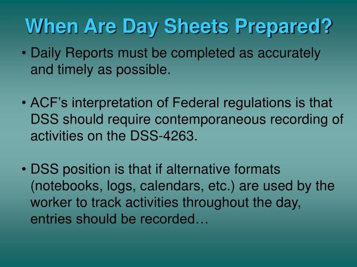 When Are Day Sheets Prepared?
