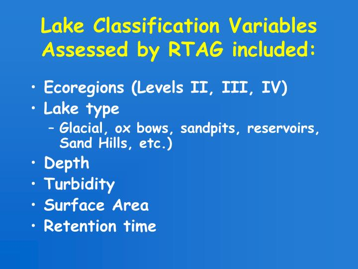 Lake Classification Variables Assessed by RTAG included:
