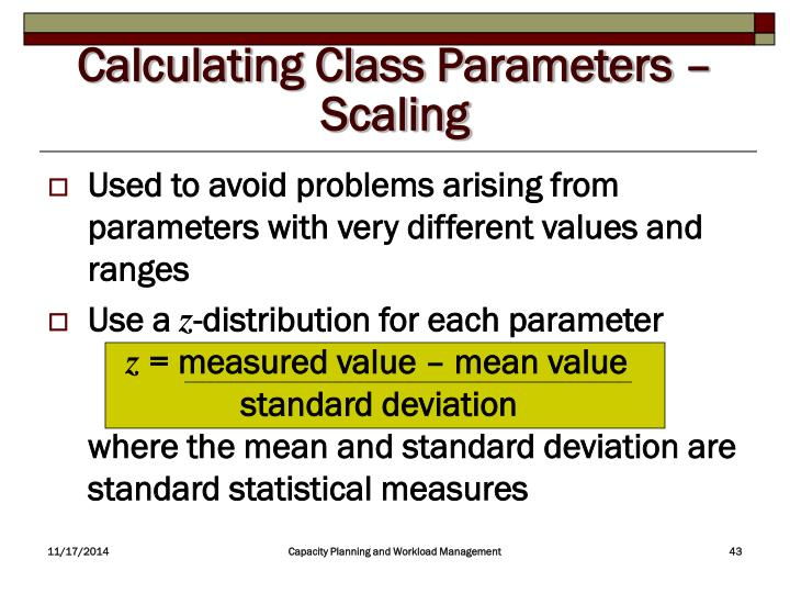 Calculating Class Parameters – Scaling