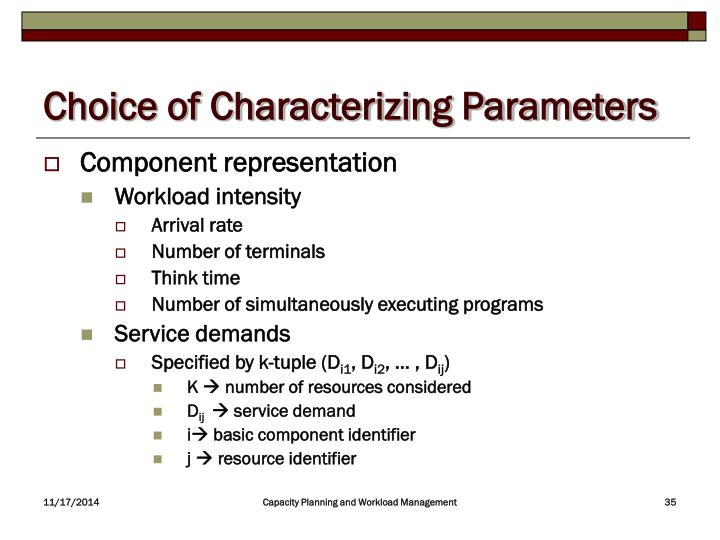 Choice of Characterizing Parameters