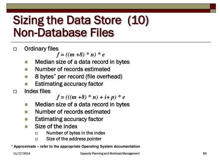 Sizing the Data Store  (10)