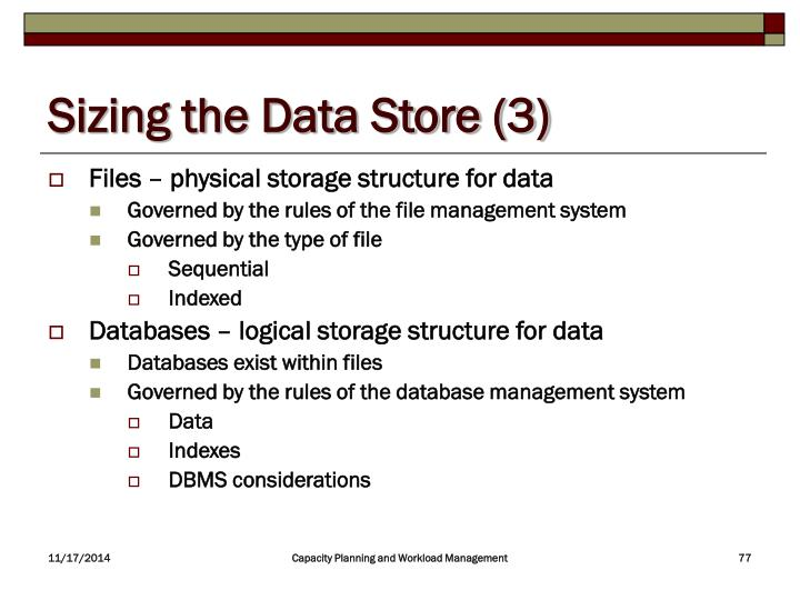 Sizing the Data Store (3)