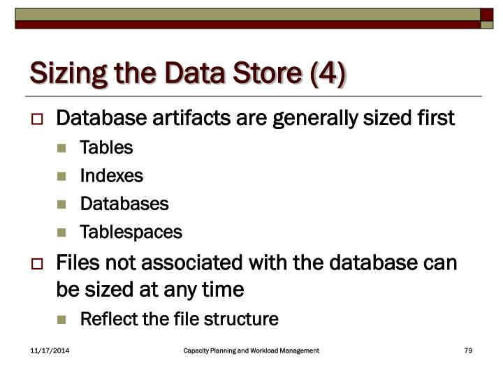 Sizing the Data Store (4)
