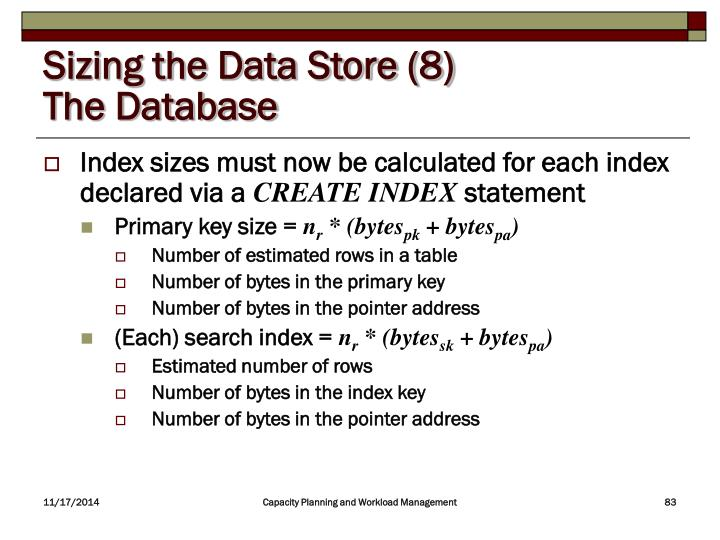 Sizing the Data Store (8)