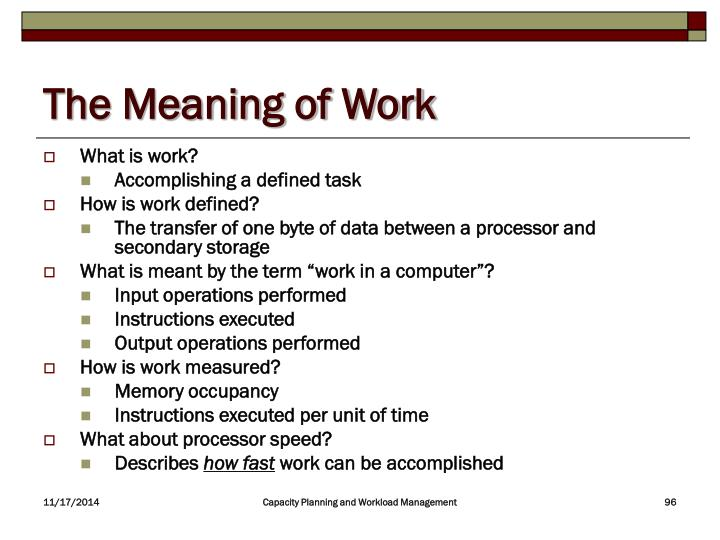 The Meaning of Work