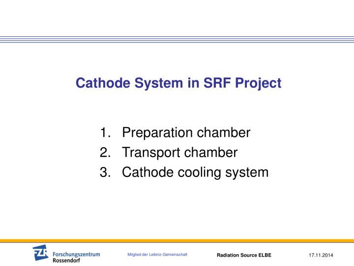 Cathode system in srf project