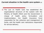 current situation in the health care system 1