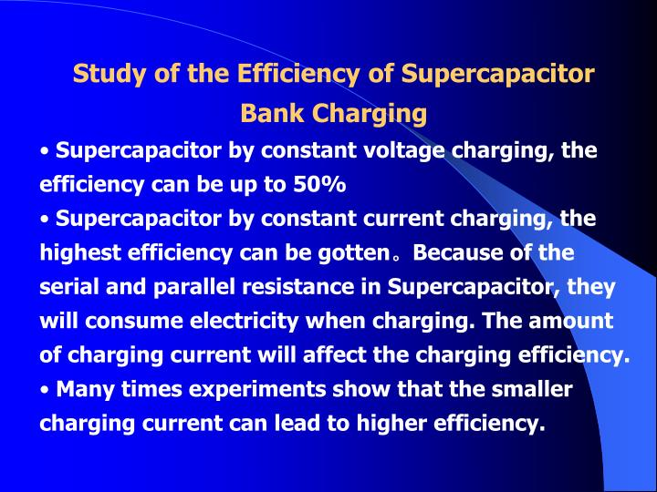 Study of the Efficiency of Supercapacitor Bank Charging
