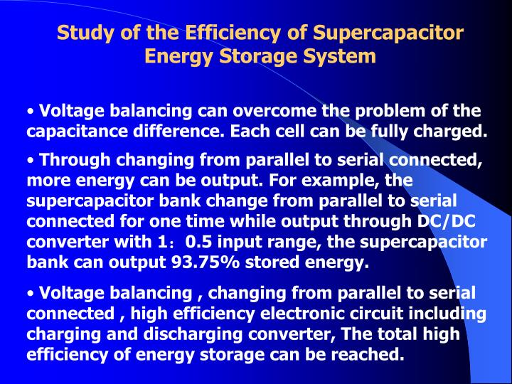Study of the Efficiency of Supercapacitor Energy Storage System