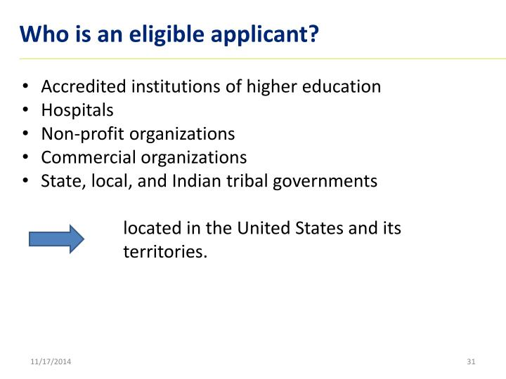 Who is an eligible applicant?
