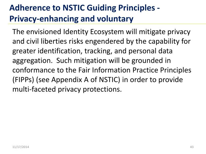 Adherence to NSTIC Guiding