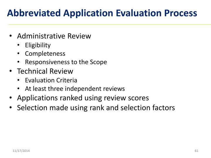 Abbreviated Application Evaluation Process