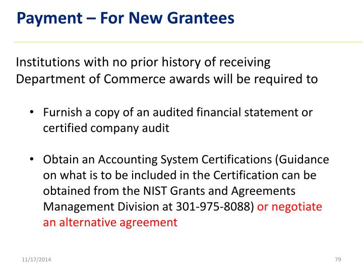 Payment – For New Grantees