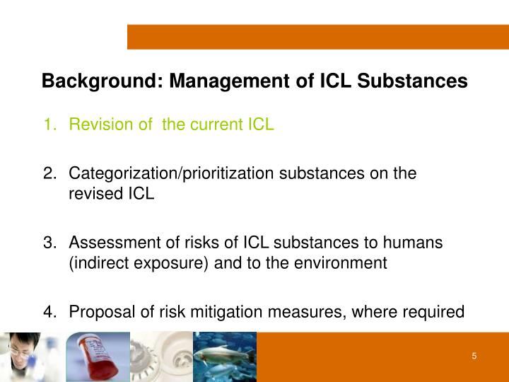 Background: Management of ICL Substances