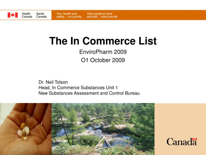 Dr neil tolson head in commerce substances unit 1 new substances assessment and control bureau